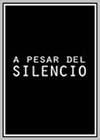 Despite the Silence