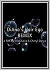 DiAna's Hair Ego Remix