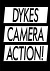 Dykes-Camera-Action.jpg
