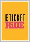 E Ticket Ride
