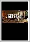 Ernest & Bertram