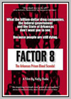 Factor 8: The Arkansas Prison Blood Scandal