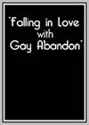 Falling in Love with Gay Abandon