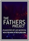 Fathers Project: What If Aids Never Existed? (The)
