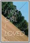 First Girl I Loved