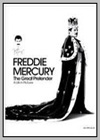 Freddie Mercury: The Great Pretender