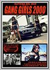 Gang Girls 2000