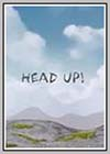 Head Up!