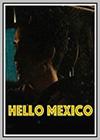 Hello Mexico