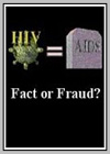 HIV & Aids - Fact or Fraud