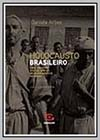 Brazilian Holocaust