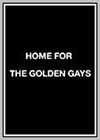 Home for the Golden Gays