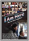 I Am Here - We Are Here Together
