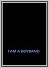 I am a Boyband