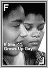 If She Grows Up Gay