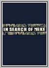 In Search of Mike