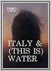 Italy & (This is) Water