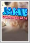 Jamie: Drag Queen at 16
