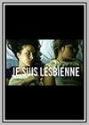 Je suis lesbienne