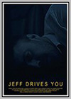 Jeff Drives You