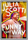 Julia Scotti: Funny That Way