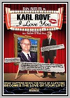 Karl Rove, I Love You