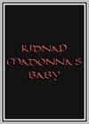 Kidnap Madonna's Baby
