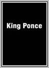King Ponce