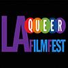 LA Queer Film Festival