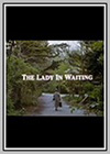 Lady in Waiting (The)