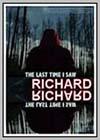 Last Time I Saw Richard (The)