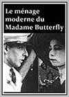 Ménage du Madame Butterfly (Le)