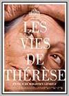 Vies de Thérèse (Les)