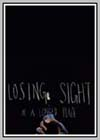 Losing Sight of a Longed Place