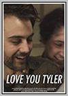 Love You Tyler