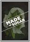 Made of Sugar
