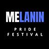 Melanin Pride Festival