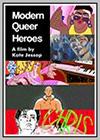 Modern Queer Heroes