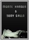 Monte Hanson and Tony Gallo