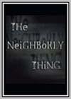 Neighborly Thing (The)