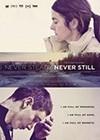 Never-steady-never-still.jpg