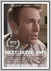 Next Level Shit