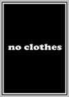 No Clothes