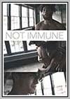 Not Immune