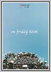 On Friday Noon