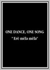 One Dance, One Song