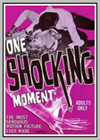 One Shocking Moment