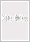 Open Recess