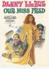 Our Miss Fred (1972).jpg