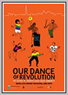 Our Dance of Revolution